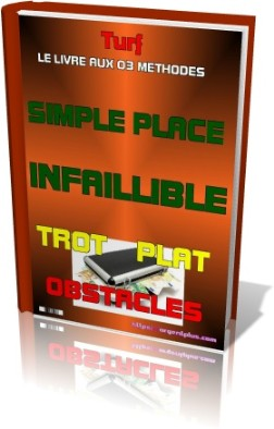 Jeu simple placé infaillible,trot,plat,obstacle